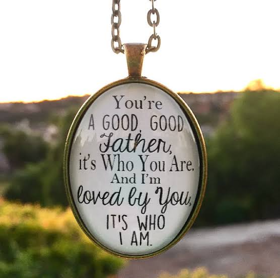 What A Great Father God Is To You