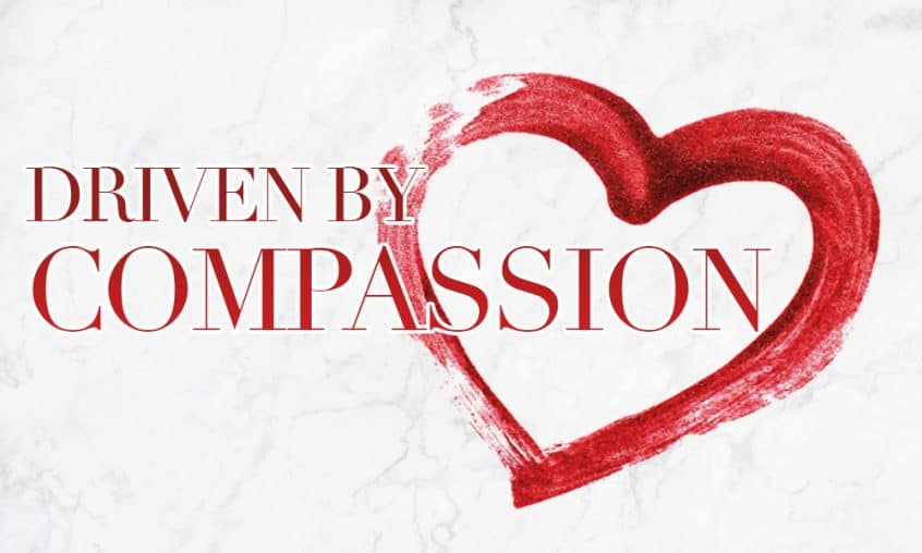 Driven By Compassion